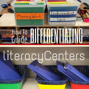 How to Guide:Differentiating Literacy Centers
