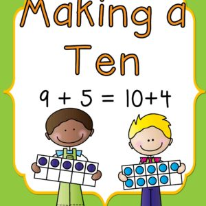 Make a Ten Strategy- Ten Frames and Number Bonds