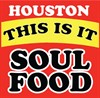 Houston This is It Soul Food - Restaurants on TheHoustonBlackPages.com, black attorneys, african american attorneys, black attorneys in houston, african american attorneys in houston, black lawyers, african american lawyers, african american lawyers in housotn, black law firms, black law firms in houston, african american law firms, african american law firms in houston, black, directory, business, houston,black business owned, black business networking, Houston black business owners, Houston black business owner network, houston business directory, black business connection, black america web, houston black expo, Houston black professionals, minority, black websites, black women, african american, african, black directory, texas,